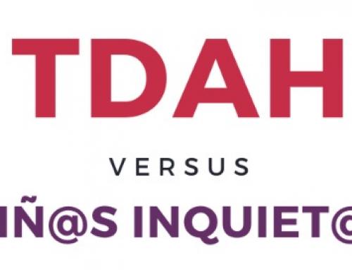 TDAH versus Niñ@s inquiet@s